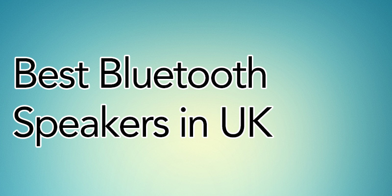 Best Bluetooth Speakers in UK for 2021